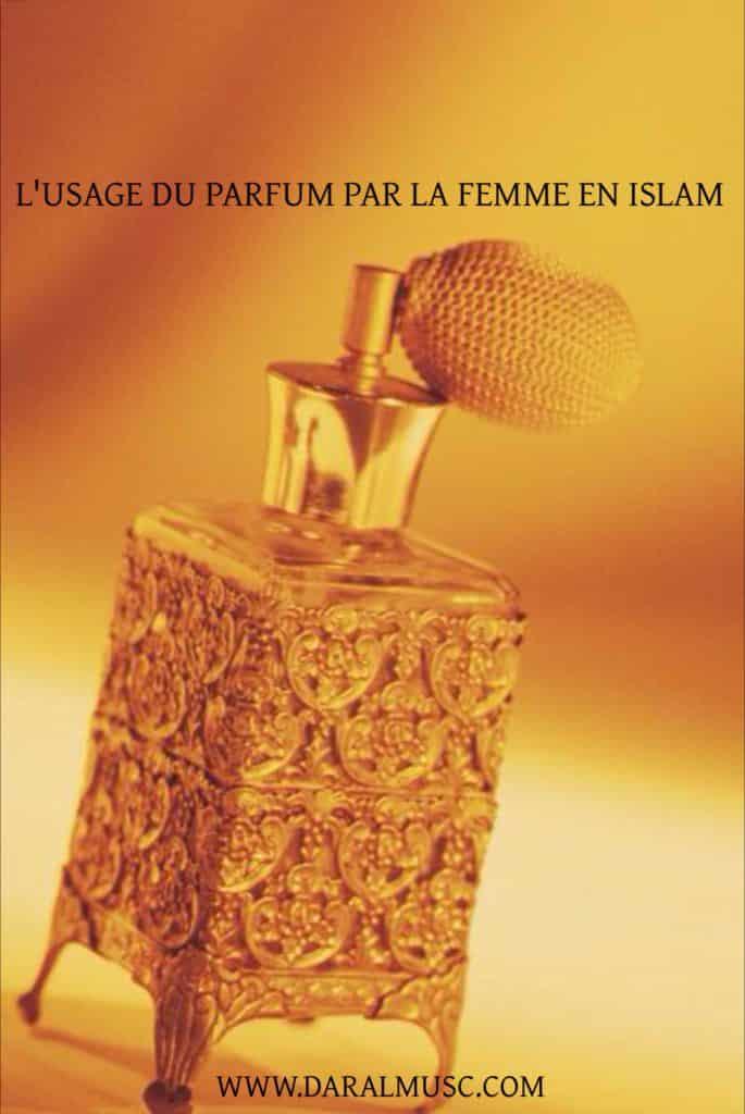 L'usage du parfum par la femme en Islam