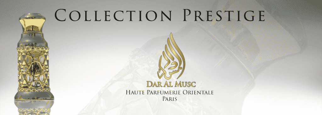 La Collection Prestige de la Maison Dar Al Musc